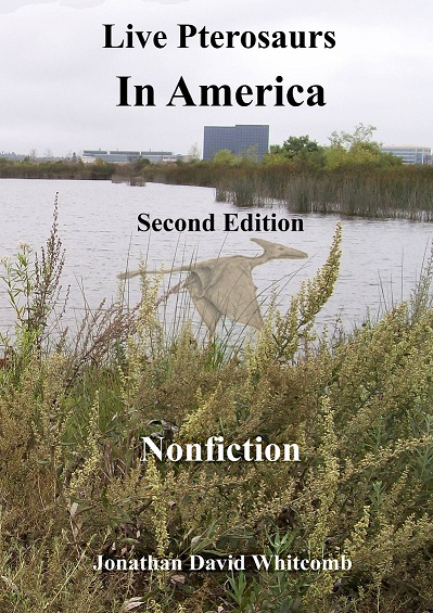 non-fiction cryptozoology book titled Live Pterosaurs in America
