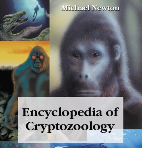 Nonfiction book by Michael Newton: Encyclopedia of Cryptozoology, A Global Guide - copyright 2005 - published by McFarland & Company