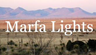 Marfa lights - mysterious flying lights in Texas